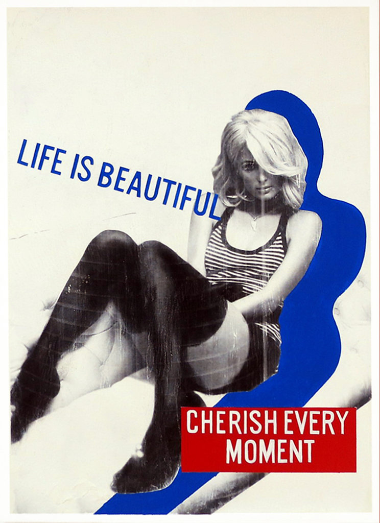 life is beautiful, cherish every moment, 90 x 65 cm, xerox transfer, acrylic on canvas, 2013, private collection